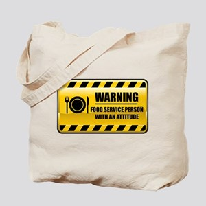 Warning Food Service Person Tote Bag