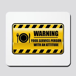 Warning Food Service Person Mousepad