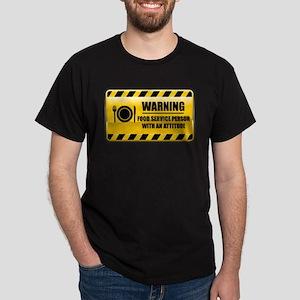 Warning Food Service Person Dark T-Shirt