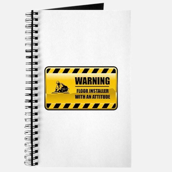 Warning Floor Installer Journal