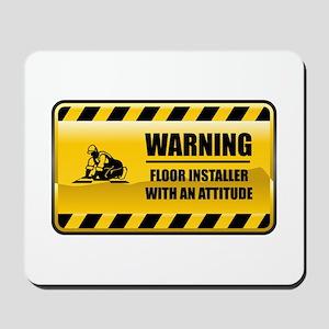 Warning Floor Installer Mousepad