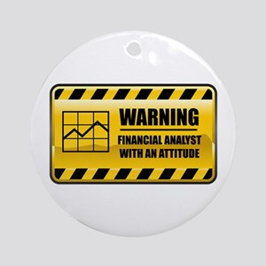 Warning Financial Analyst Ornament (Round)