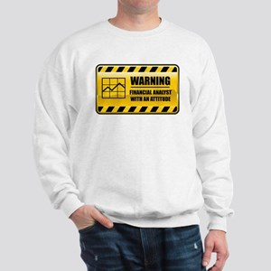 Warning Financial Analyst Sweatshirt
