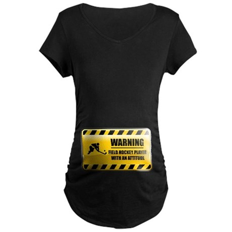 Warning Field Hockey Player Maternity Dark T-Shirt