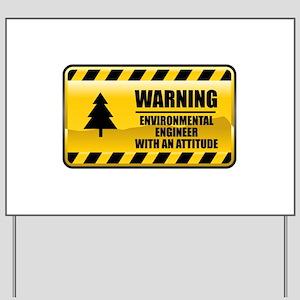 Warning Environmental Engineer Yard Sign