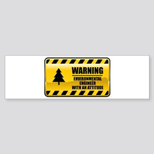 Warning Environmental Engineer Bumper Sticker