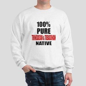 100 % Pure Trinidadian & Tobagonian Nat Sweatshirt