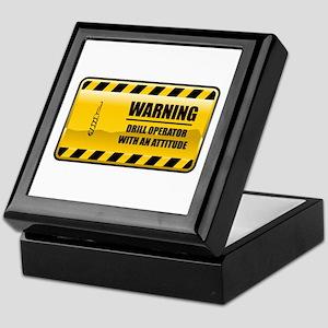 Warning Drill Operator Keepsake Box