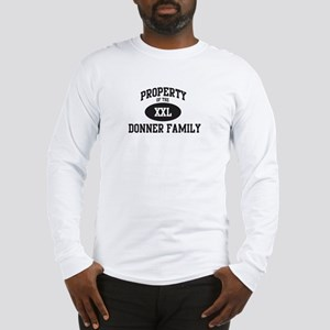 Property of Donner Family Long Sleeve T-Shirt