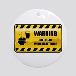 Warning Dietician Ornament (Round)