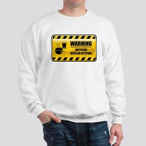 Warning Dietician Sweatshirt