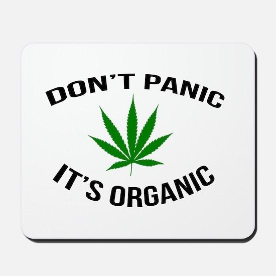Don't Panic It's Organic Mousepad