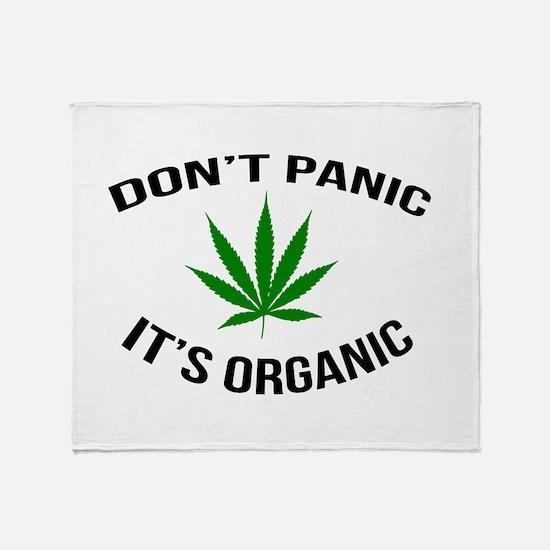 Don't Panic It's Organic Throw Blanket