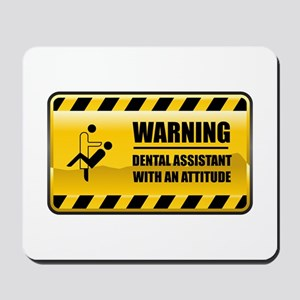 Warning Dental Assistant Mousepad
