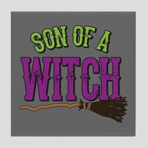 Son of a Witch Tile Coaster