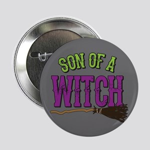 """Son of a Witch 2.25"""" Button"""