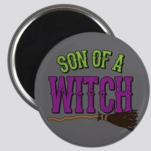 Son of a Witch Magnet