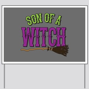 Son of a Witch Yard Sign
