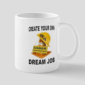 DREAM JOB Mugs