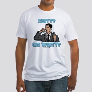 Archer Can't or Won't Fitted T-Shirt