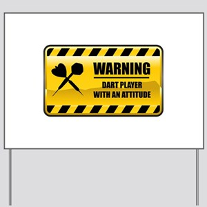 Warning Dart Player Yard Sign
