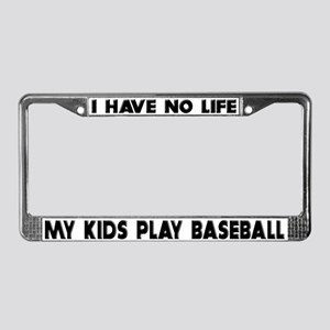 My Kids Play Baseball License Plate Frame