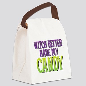Witch Better Have My Candy Canvas Lunch Bag