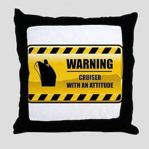 Warning Cruiser Throw Pillow