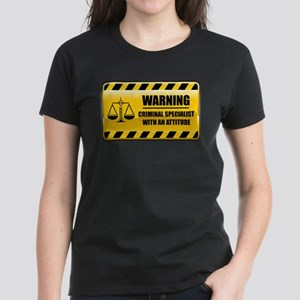 Warning Criminal Specialist Women's Dark T-Shirt