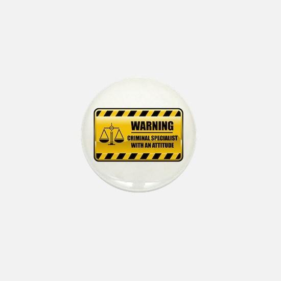 Warning Criminal Specialist Mini Button