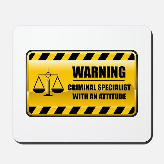 Warning Criminal Specialist Mousepad