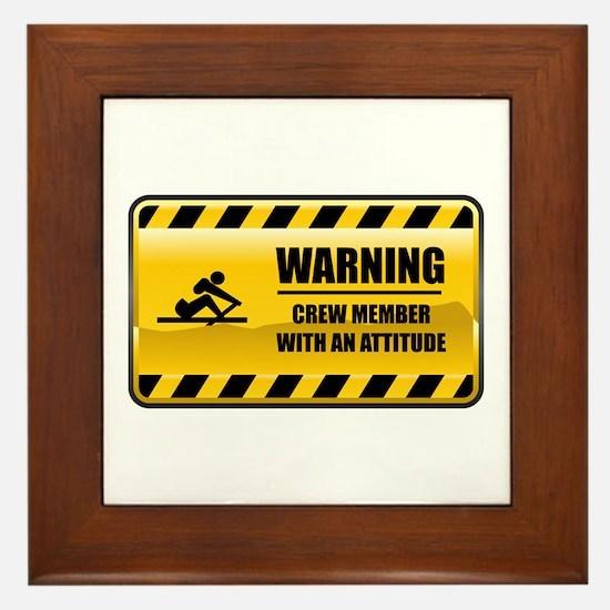 Warning Crew Member Framed Tile