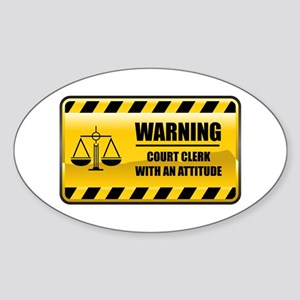 Warning Court Clerk Oval Sticker