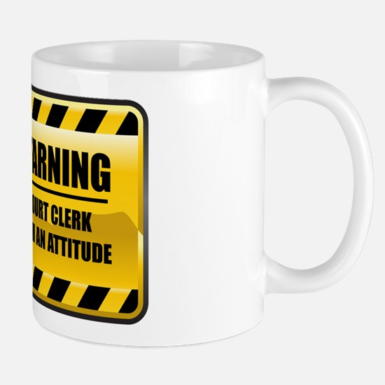 Warning Court Clerk Mug
