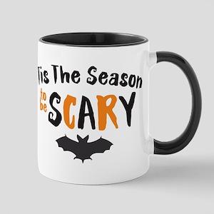 Tis the Season to be Scary Mug