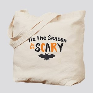 Tis the Season to be Scary Tote Bag