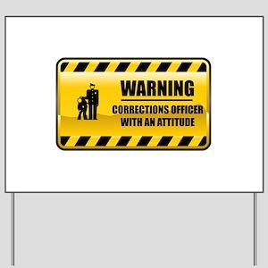 Warning Corrections Officer Yard Sign