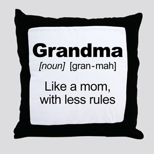 Grandmas Rule! Throw Pillow