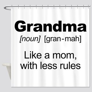 Grandmas Rule! Shower Curtain