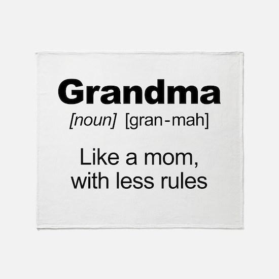 Grandmas Rule! Throw Blanket