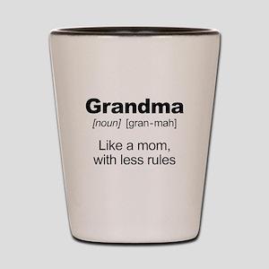 Grandmas Rule! Shot Glass