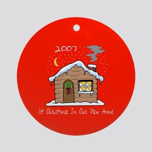 1st Christmas In Our New Home 2007 Ornament (Round