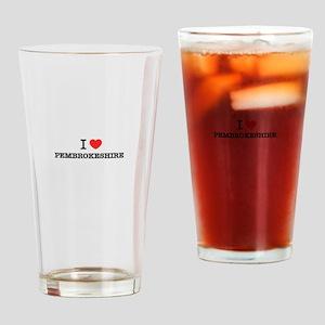 I Love PEMBROKESHIRE Drinking Glass