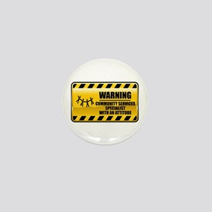 Warning Community Services Specialist Mini Button