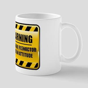 Warning Civil War Reenactor Mug