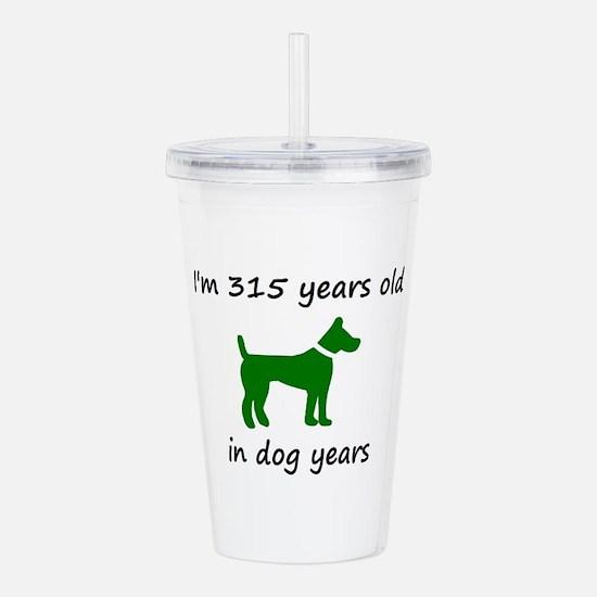 45 Dog Years Green Dog 1C Acrylic Double-wall Tumb
