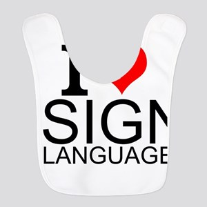 I Love Sign Language Polyester Baby Bib