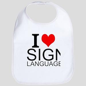 I Love Sign Language Bib