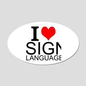 I Love Sign Language Wall Decal