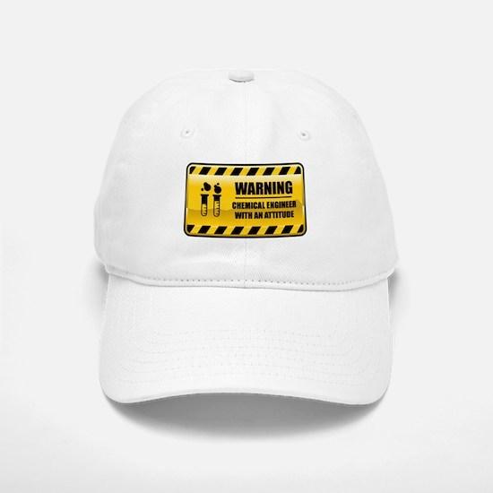Warning Chemical Engineer Baseball Baseball Cap